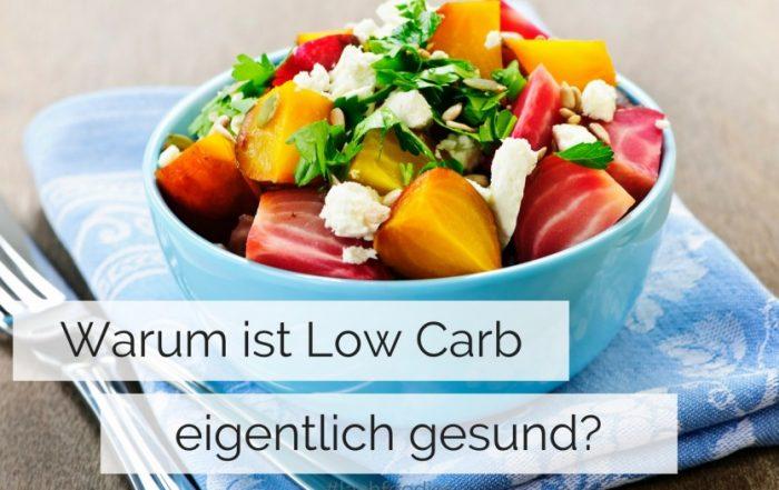 Warum ist low carb gesund low carb ernähren