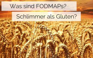 Was sind Fodmaps