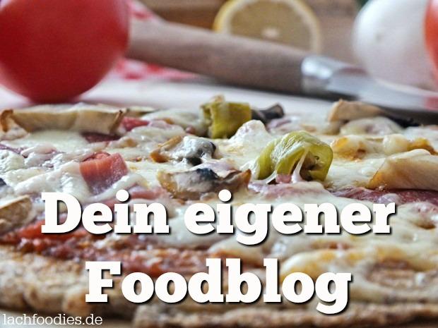Starte deinen eigenen Foodblog Foodblogger