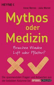 Mythos oder Medizin'