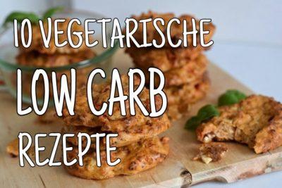 10 leckere vegetarische Low Carb Gerichte