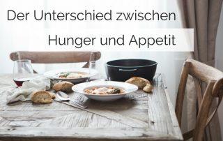 Unterschied zwischen Hunger und Appetit Gesundheitsblog