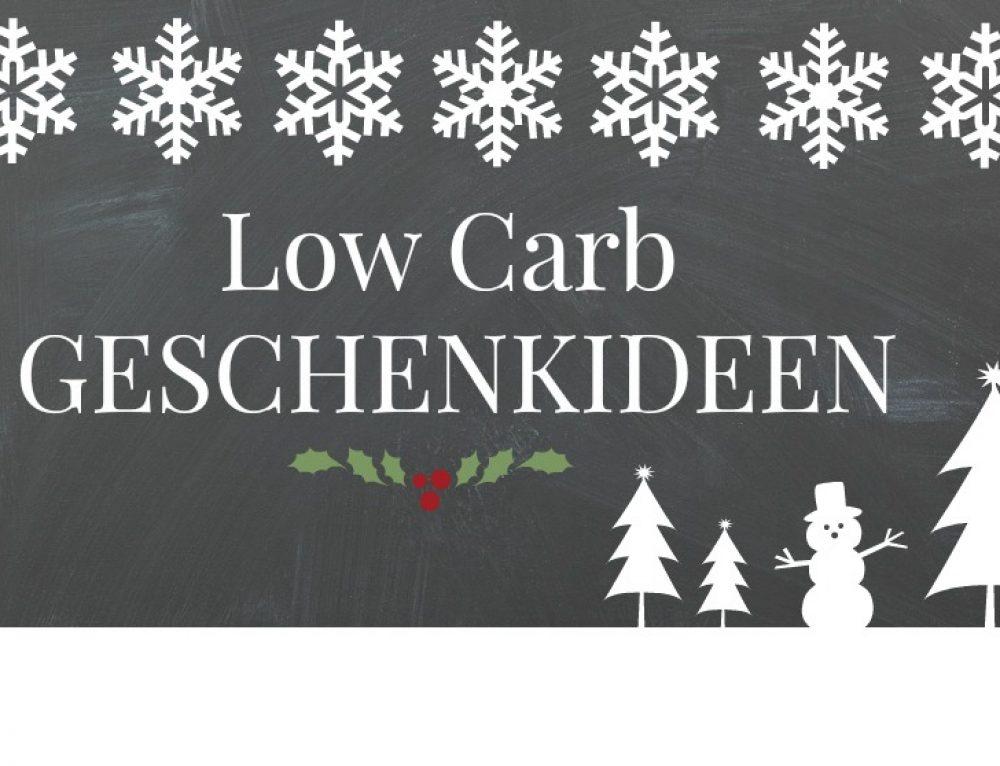 Low Carb Geschenkideen