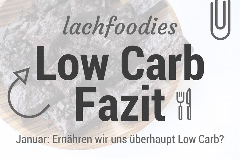 Low Carb Fazit Foodblog Gesunde Ernährung Abnehmen Review Erfahrung