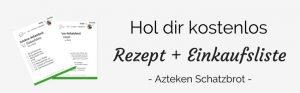 Azteken Schatzbrot Newsletter OptIn