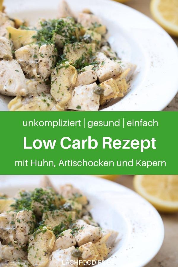Ein leckeres Low Carb Rezept mit Huhn, Artischocken, Kapern und einer cremigen Sauce, wie bei einer Low Carb Hühnerfrikasse. Schnell, gesund kochen muss nicht schwierig sein. Mit den richtigen Rezepten, kochst du ein schnelles Abendessen und kannst etwas gesundes essen, auch wenn du eigentlich keine Zeit hast. Low Carb Hühnchen Rezept. Lass es dir schmecken! #lachfoodies #lowcarbrezept #gesundkochen #fitgesundundglücklich