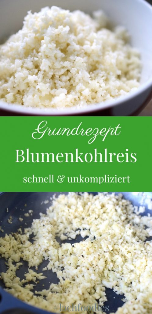 So simple: Blumenkohlreis Low Carb Reis Rezept Foodblog