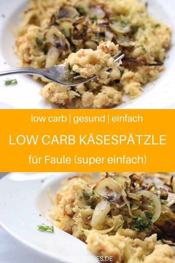 Low Carb Käsespätzle für Faule, da das Rezept super einfach und unkompliziert ist. Käsespätzle schnell und einfach, glutenfrei. Ein leckeres Low Carb Mittagessen oder Low Carb Abendessen für jeden Tag. Auch ein tolles Low Carb Rezept für unterwegs und gesunde Ernährung im Büro. #lachfoodies #lowcarbrezept #gesundesrezept #gesundkochen