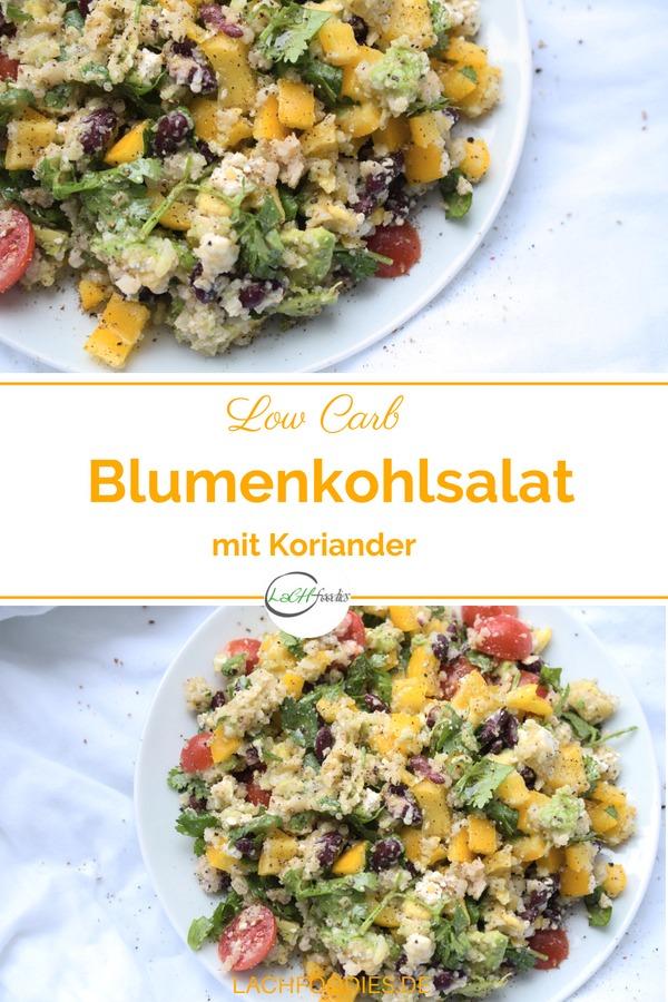Low Carb Blumenkohl Rezept für einen Salat mit Koriander, Paprika, u.v.m. Ein einfaches Rezept, dass dich satt, zufrieden und glücklich macht. Salat ohne Kohlenhydrate im Glas für unterwegs oder für ein gesundes Abendessen. #salat #lowcarbrezepte #lachfoodies