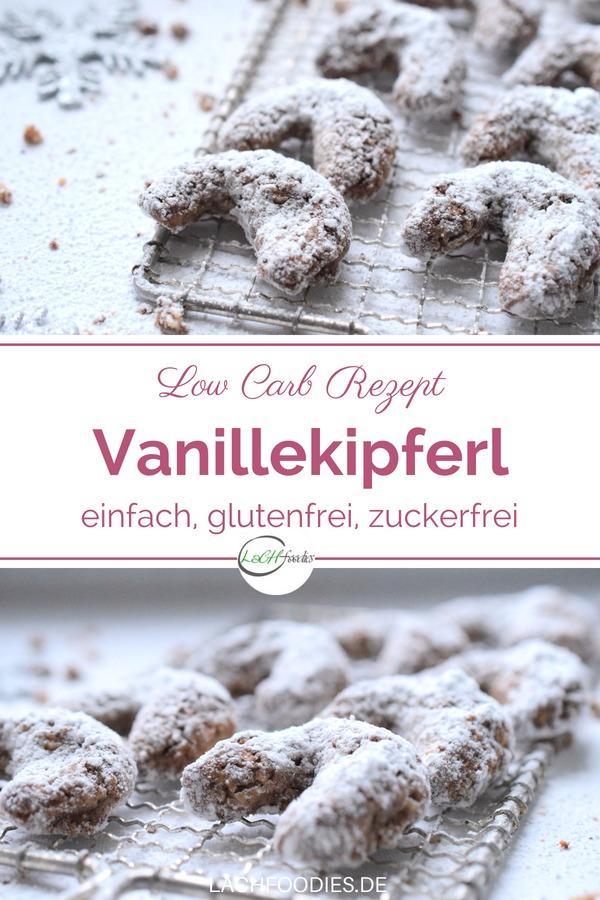 Low Carb Vanillekipferl Rezept. Ein einfaches Low Carb Rezept für Weihnachten ohne Zucker, ohne Mehl. Ein gesundes Plätzchen-Rezept für gesunde Weinachten. Rezept für zuckerfreie Plätzchen ohne Mehl. Lass es dir schmecken. #weihnachten #lowcarbrezept #lowcarbplätzchen #lachfoodies