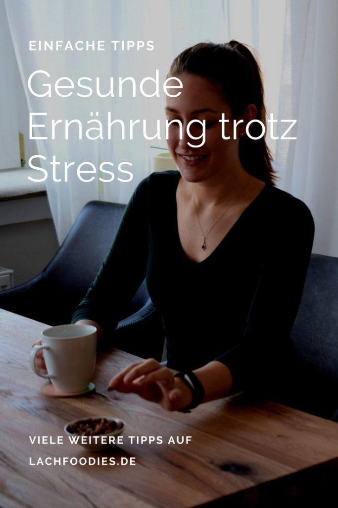 gesunde ernaehrung trotz stress gesund essen tipps