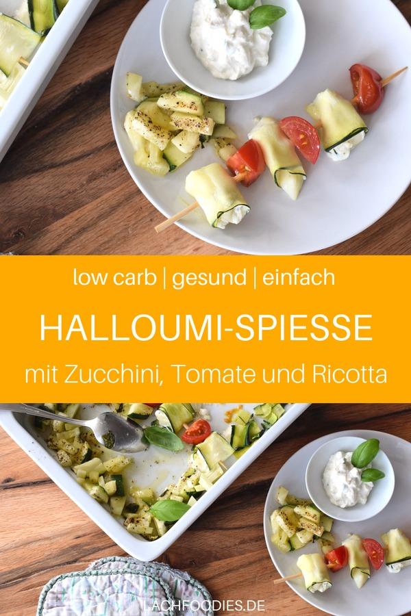 Low Carb Kochen: Vegetarische Zucchini-Tomate-Halloumi-Spieße. Ein einfaches Rezept ohne Kohlenhydrate. Ein leckeres Halloumi Rezept für ein Low Carb Mittagessen oder Low Carb Abendessen. Low Carb vegetarisch schnell und unkompliziert. #lowcarbrezept #lowcarbabendessen #lowcarbvegetarisch #vegetarischesrezept