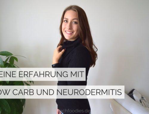 Die wunderbare Wirkung der Low Carb Ernährung auf Menschen mit Neurodermitis