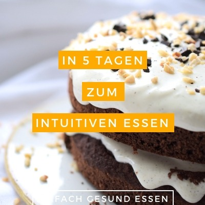 Intuitive Ernährung Anleitung